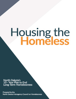North Dakota's 10 Year Plan to End Long Term Homelessness