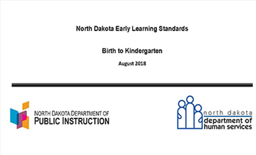 North Dakota Early Learning Standards (PDF)