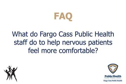 How do staff help nervous patients feel more comfortable?