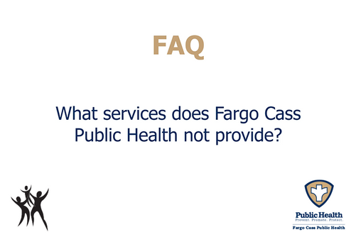 What services are not provided by FCPH?