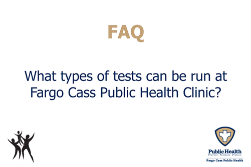 What types of tests can be run at the FCPH Clinic?