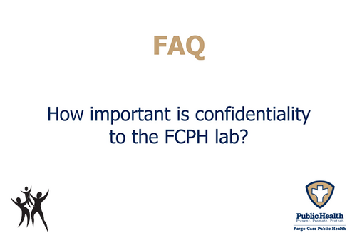 How important is confidentiality to the FCPH lab?