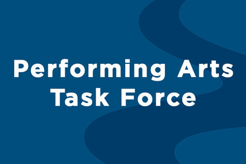Performing Arts Task Force