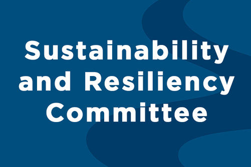 Sustainability and Resiliency Committee