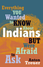 Everything You Wanted to Know about Indians cover