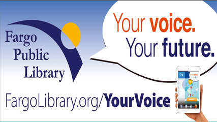 The Fargo Public Library Is Seeking Your Opinions To Plan For Future Starting Today September 18 Launching An Eight Week Survey