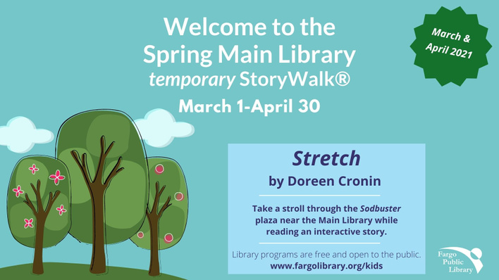 Temporary StoryWalk March 2021